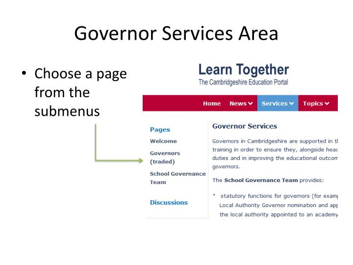 Governor Services Area