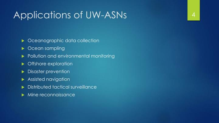 Applications of UW-ASNs