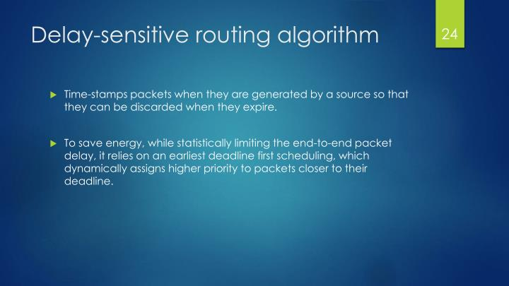Delay-sensitive routing algorithm