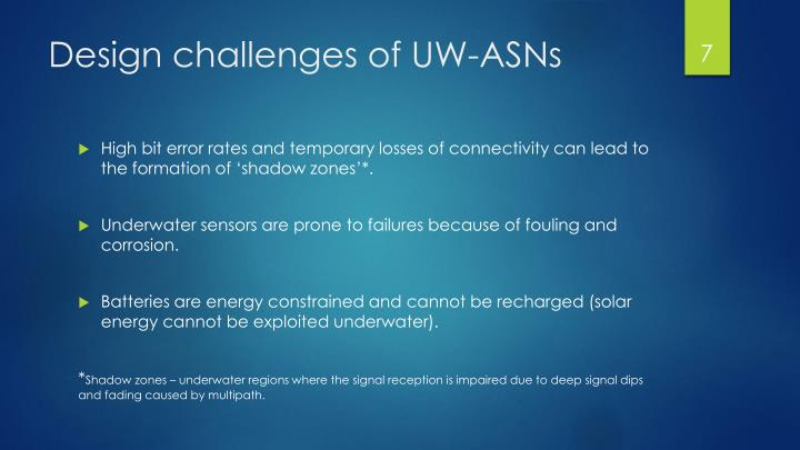 Design challenges of UW-ASNs