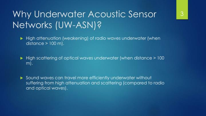 Why underwater acoustic sensor networks uw asn