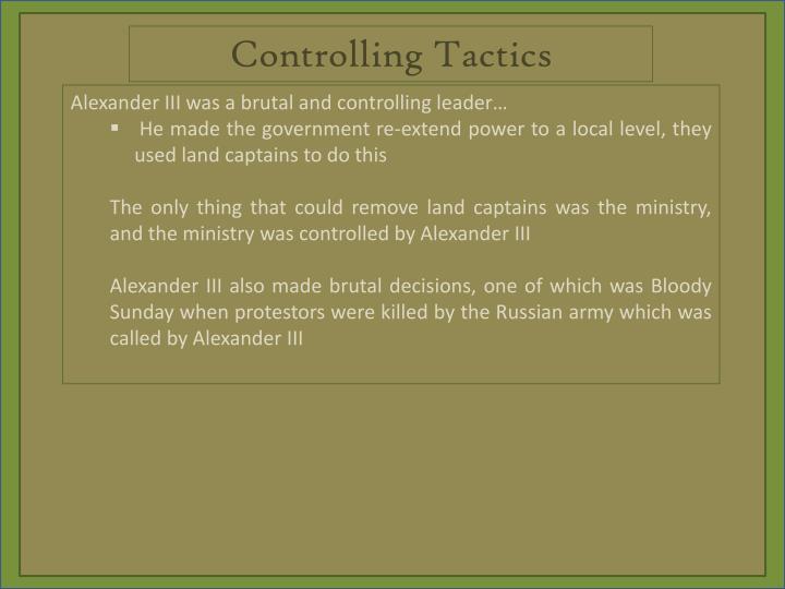 Controlling Tactics