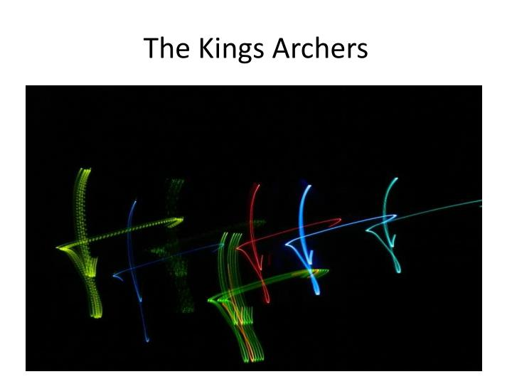 The Kings Archers