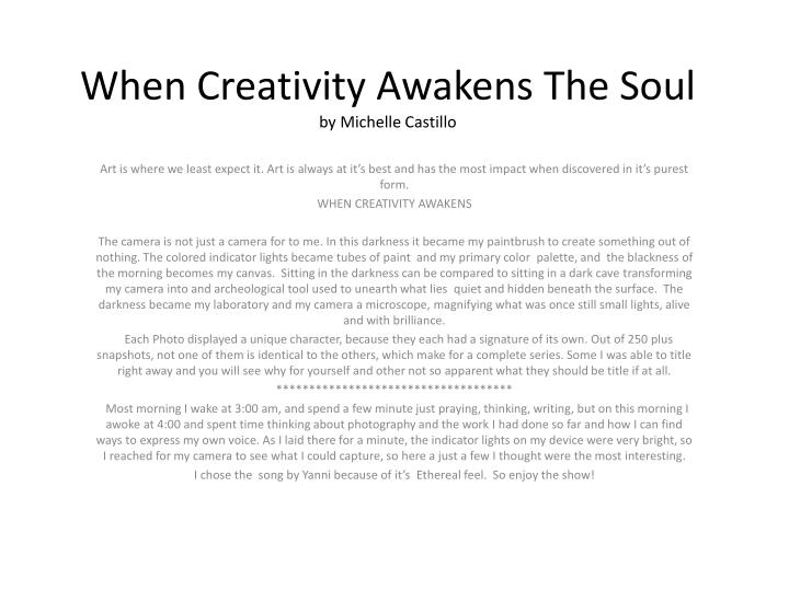 When creativity awakens t he soul by michelle castillo