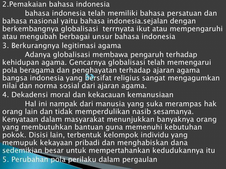 2.Pemakaian bahasa indonesia