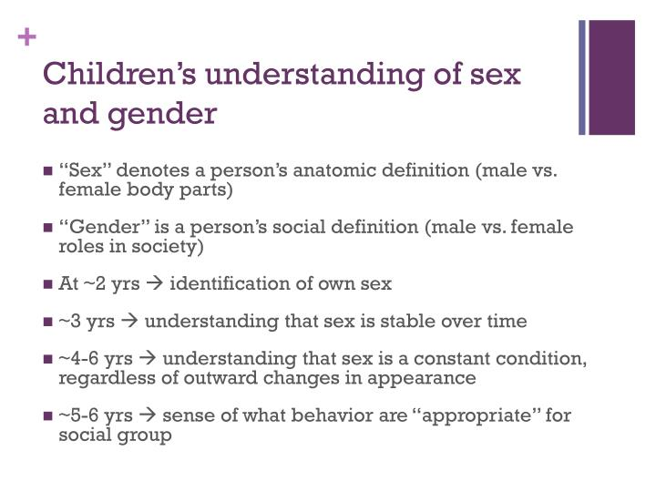 Children's understanding of sex and gender