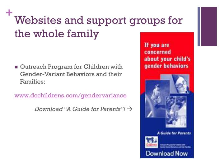 Websites and support groups for the whole family