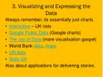 3 visualizing and expressing the data
