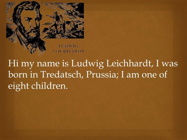 Hi my name is Ludwig