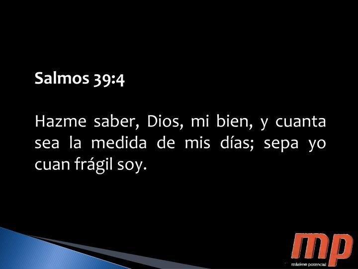 Salmos 39:4