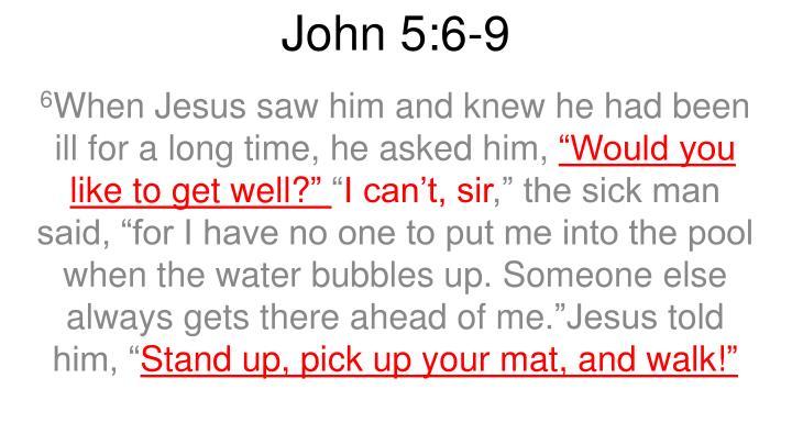 John 5:6-9