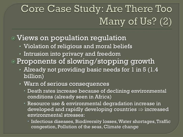 Core case study are there too many of us 2
