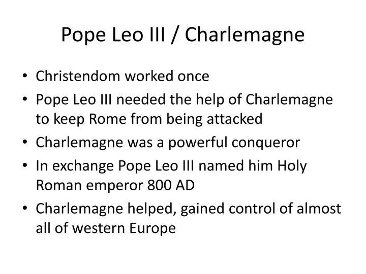Pope Leo III / Charlemagne