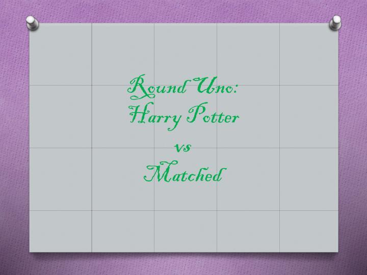 Round Uno: