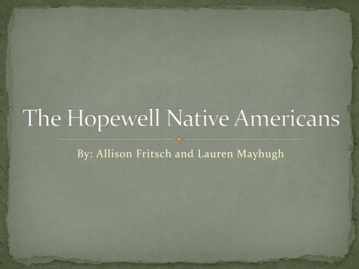 The hopewell native americans