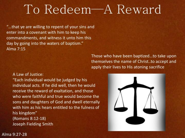 To Redeem—A Reward