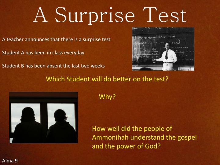 A Surprise Test