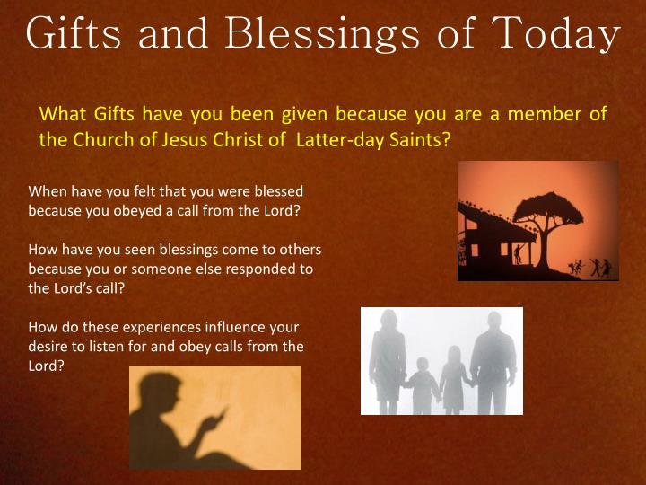 Gifts and Blessings of Today