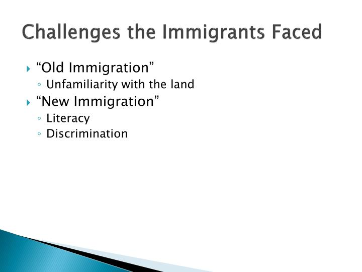 Challenges the Immigrants Faced