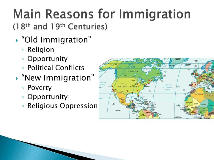 Main reasons for immigration 18 th and 19 th centuries