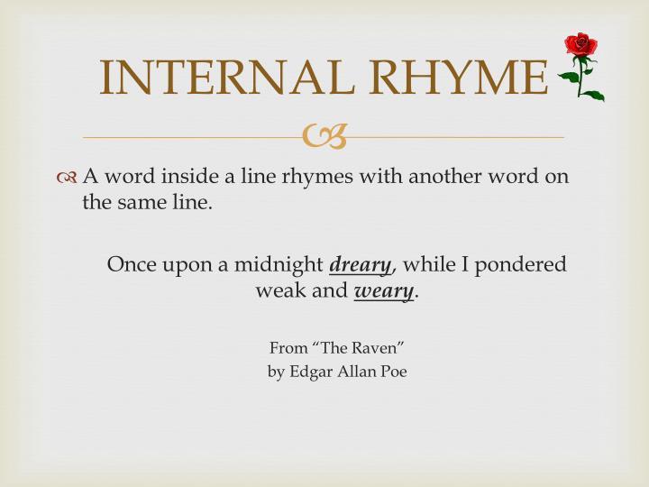 INTERNAL RHYME