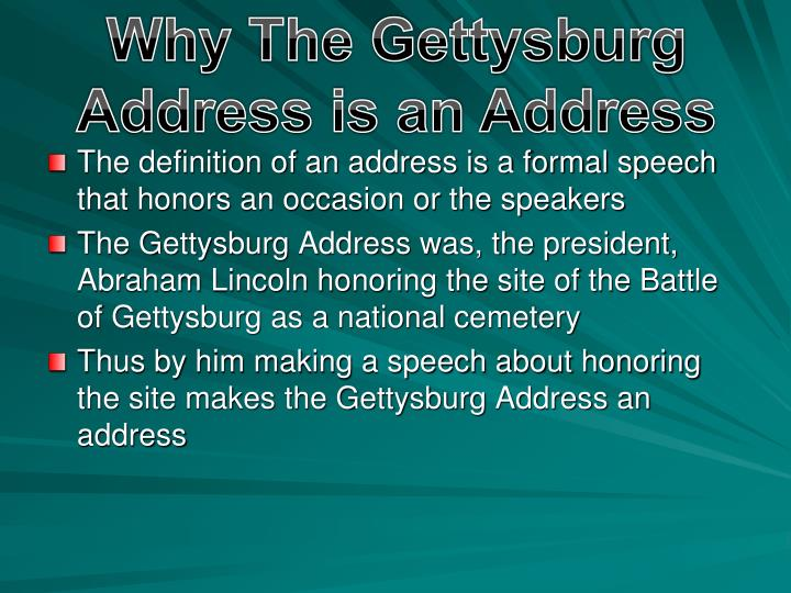 Why The Gettysburg Address