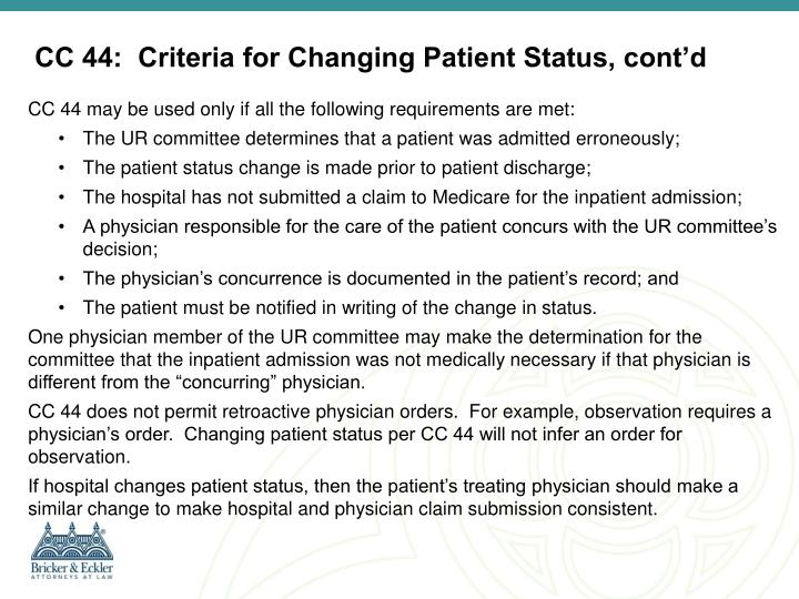 CC 44:  Criteria for Changing Patient Status, cont'd