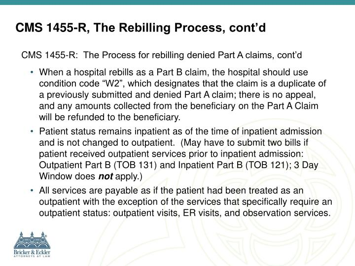 CMS 1455-R, The Rebilling Process, cont'd