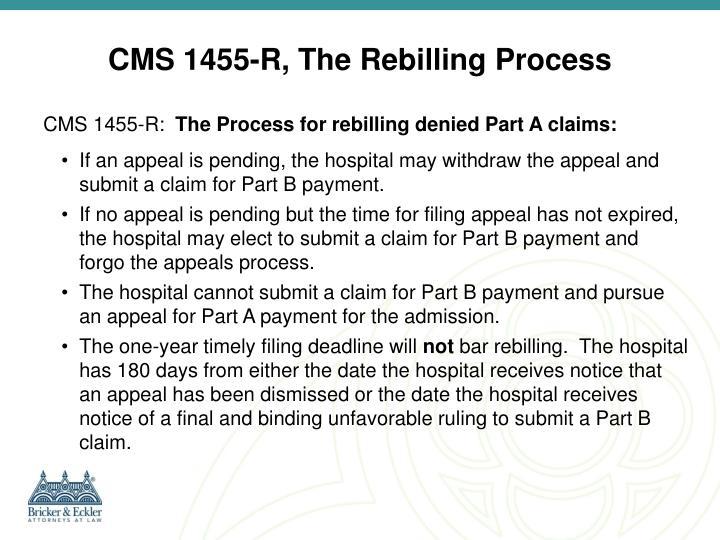 CMS 1455-R, The Rebilling Process