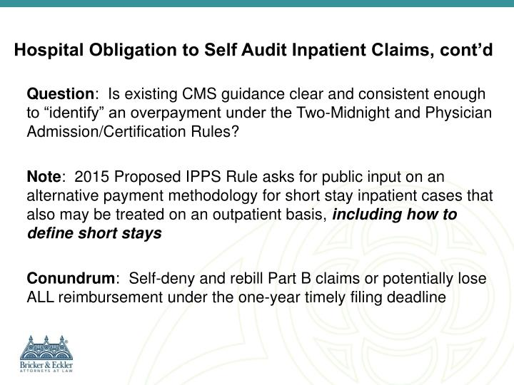 Hospital Obligation to Self Audit Inpatient Claims, cont'd
