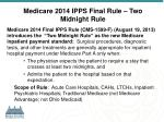 medicare 2014 ipps final rule two midnight rule