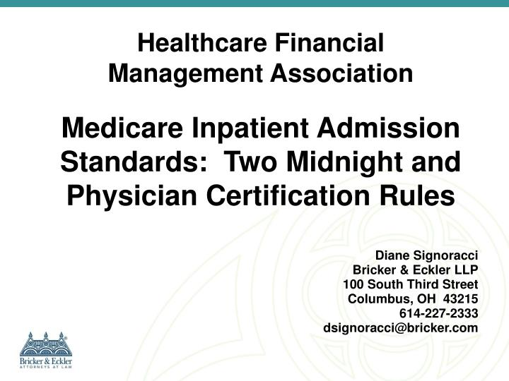 medicare inpatient admission standards two midnight and physician certification rules