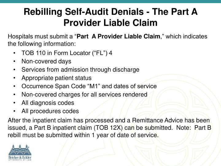 Rebilling Self-Audit Denials - The Part A Provider Liable Claim