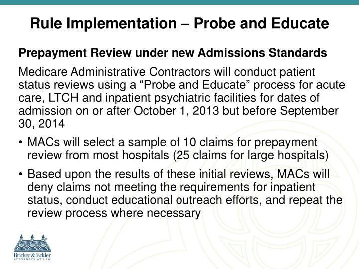 Rule Implementation – Probe and Educate