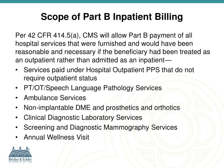 Scope of Part B Inpatient Billing