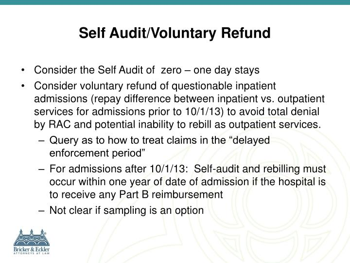 Self Audit/Voluntary Refund