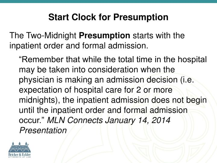 Start Clock for Presumption