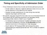 timing and specificity of admission order