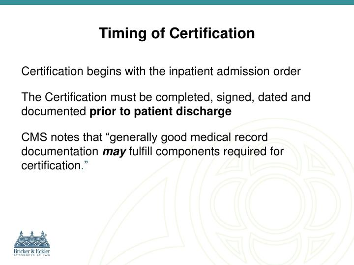 Timing of Certification