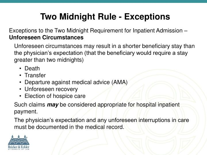 Two Midnight Rule - Exceptions