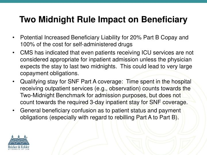 Two Midnight Rule Impact on Beneficiary