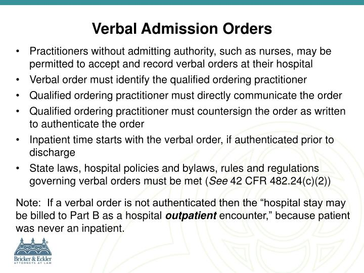 Verbal Admission Orders