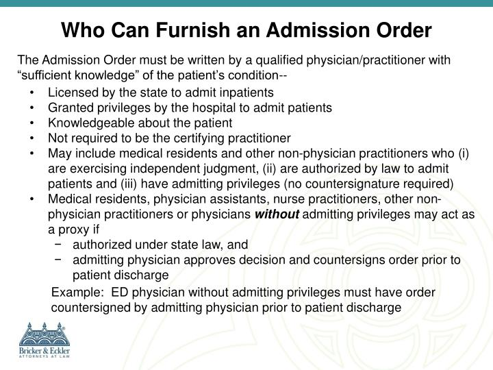 Who Can Furnish an Admission Order