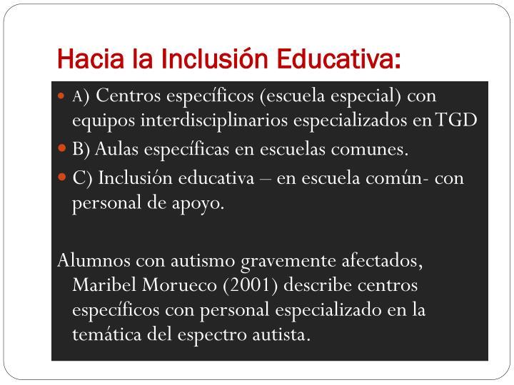 Hacia la Inclusión Educativa: