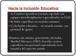 hacia la inclusi n educativa