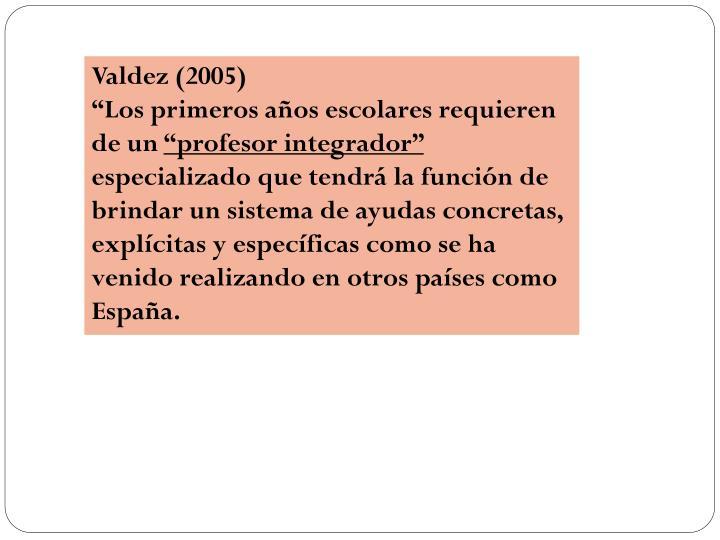 Valdez (2005)
