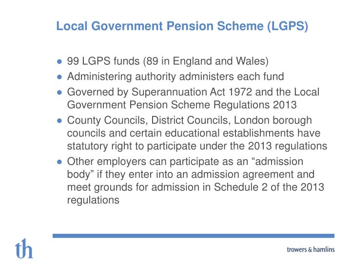 Local Government Pension Scheme (LGPS)