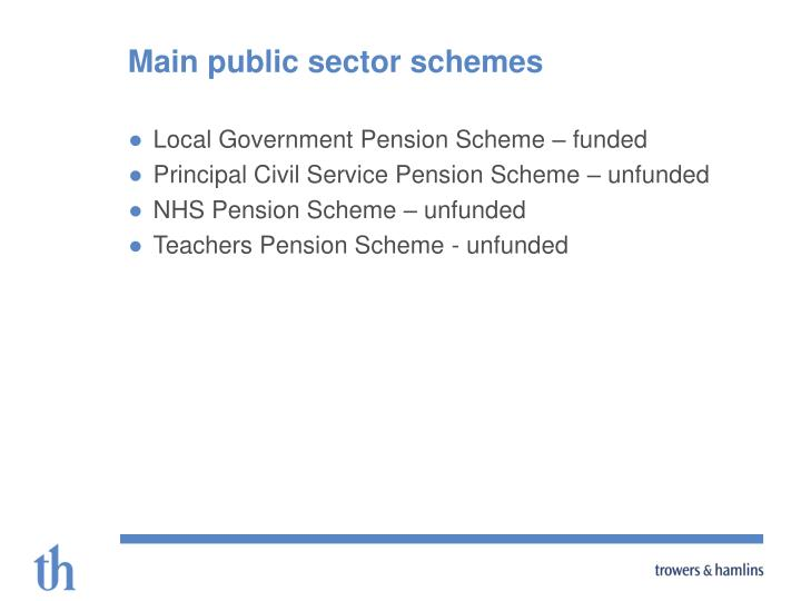 Main public sector schemes