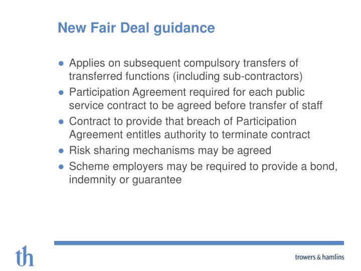 New Fair Deal guidance
