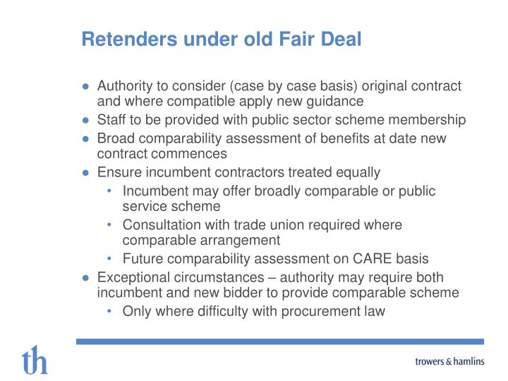 Retenders under old Fair Deal